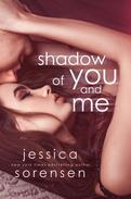 Shadow of You and Me
