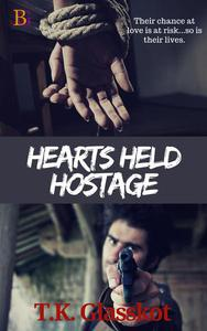 Hearts Held Hostage