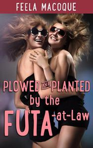 Plowed and Planted by the Futa-at-Law