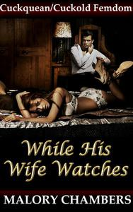 While His Wife Watches