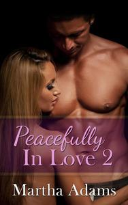 Peacefully In Love: 2