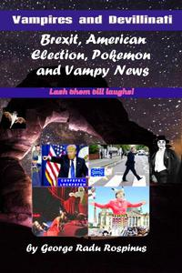 Vampires and Devillinati - Brexit, American Election, Pokémon and Vampy News