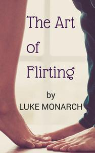 The Art of Flirting