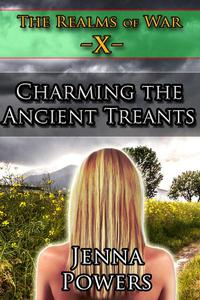 The Realms of War 10: Charming the Ancient Treants (Fantasy Erotica)