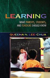 Learning: What Parents, Students, and Teachers Should Know