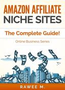 Amazon Affiliate Niche Sites: How I Made $300/Month From One Amazon Affiliate Niche Site (The Complete Guide)