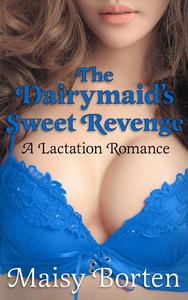 The Dairymaid's Sweet Revenge