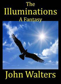 The Illuminations: A Fantasy