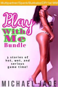 Play With Me Bundle