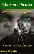 The Art of Magic Realm of the Castles