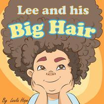 Lee and His Big Hair