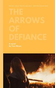 The Arrows of Defiance