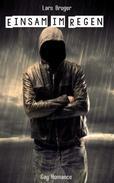Einsam im Regen (Gay Romance)