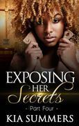 Exposing Her Secrets 4