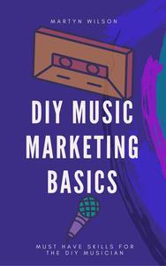 DIY Music Marketing Basics