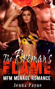 The Fireman's Flame - MFM Menage Romance