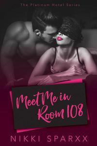 Meet Me in Room 108