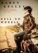 Hell On Wheels:  A Steamy, Fast Paced Romantic Suspense
