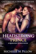Headstrong Prince: A Qurilixen World Novel