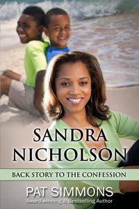 Sandra Nicholson Backstory to The Confession