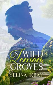 In Wild Lemon Groves