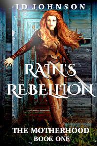 Rain's Rebellion