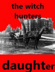 The Witch Hunters Daughter