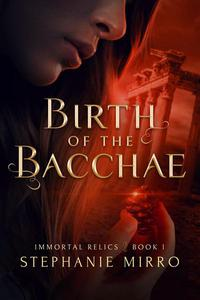 Birth of the Bacchae