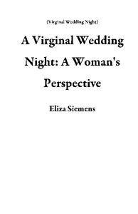 A Virginal Wedding Night: A Woman's Perspective