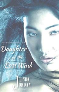 Daughter of the East Wind