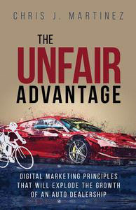 The Unfair Advantage