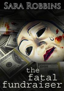 The Fatal Fundraiser
