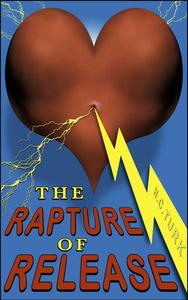 The Rapture Of Release