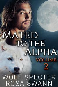 Mated to the Alpha Volume 2