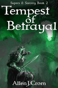 Tempest of Betrayal