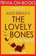 The Lovely Bones by Alice Sebold (Trivia-on-Book)