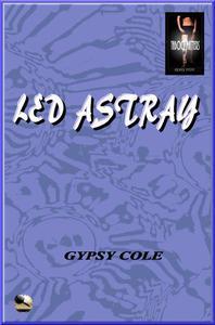 Led Astray