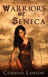 Warriors of Seneca
