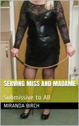 Serving Miss and Madame