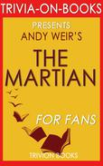 The Martian: A Novel by Andy Weir (Trivia-On-Books)