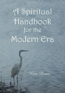 A Spiritual Handbook for the Modern Era