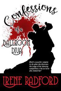 Confessions of a Ballroom Diva