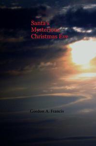 Santa's Mysterious Christmas Eve
