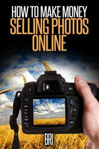 How to Make Money Selling Photos Online