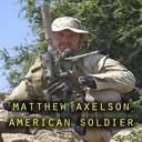 Matthew Axelson : American Soldier