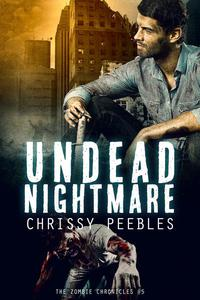 The Zombie Chronicles - Book 5 - Undead Nightmare