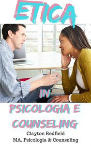 Etica in Psicologia e Counselling
