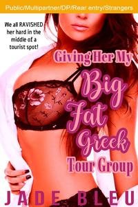 Giving Her My Big Fat Greek Tour Group