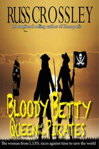 Bloody Betty, Queen of the Pirates