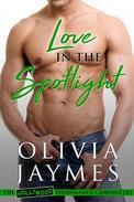 Love in the Spotlight